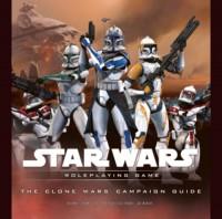 The Clone Wars Campaign Guide (Star Wars Accessory) - Rodney Thompson, J.D. Wiker, Gary Astleford, Patrick Stutzman
