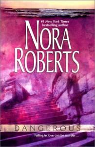 Dangerous (3-in-1) - Nora Roberts