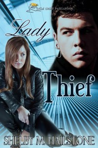 Lady Thief - Shelby M. Hailstone