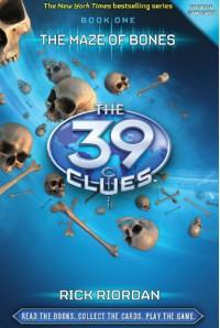 The Maze of Bones (The 39 Clues Series #1) - Rick Riordan