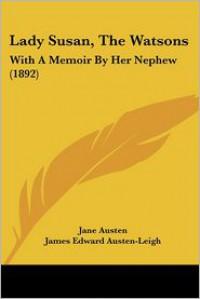 Lady Susan, The Watsons - Jane Austen