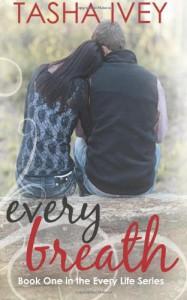 Every Breath - Tasha Ivey