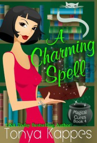 A Charming Spell - Tonya Kappes