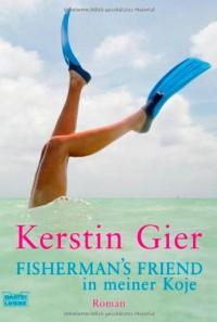 Fisherman's Friend in meiner Koje - Kerstin Gier