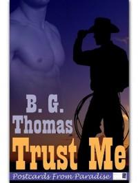 Trust Me - B.G. Thomas