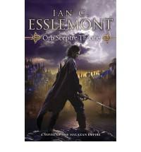 Orb Sceptre Throne - Ian C. Esslemont