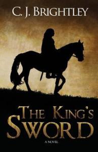 The King's Sword - C. J. Brightley