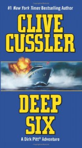 Deep Six - Clive Cussler