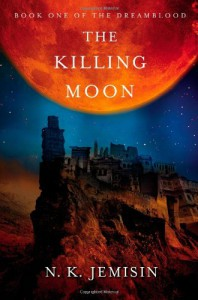 The Killing Moon  - N.K. Jemisin