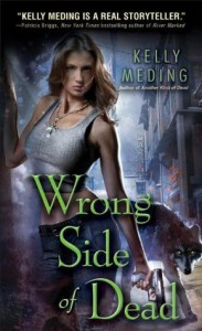 Wrong Side of Dead (Dreg City #4) - Kelly Meding