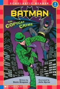Batman #2: The Copycat Crime - Devin Grayson, John Byrne
