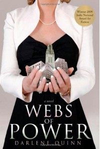 Webs of Power: A Novel - Darlene Quinn