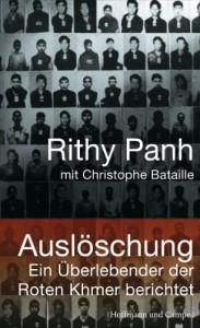 Auslöschung: Ein Überlebender der Roten Khmer berichtet - Rithy Panh