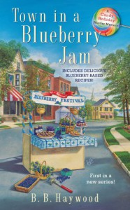 Town in a Blueberry Jam - B.B. Haywood