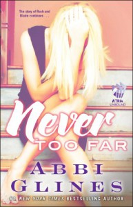 Never Too Far: A Rosemary Beach Novel - Abbi Glines