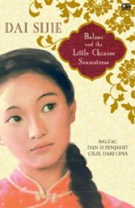 Balzac dan Si Penjahit Cilik Dari Cina (Balzac and the Little Chinese Seamstress) - Sijie Dai, Dina Chandra, Lulu Wijaya