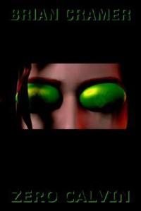 Zero Calvin - Brian Cramer