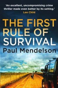The First Rule of Survival - Paul Mendelson