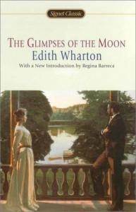 The Glimpses of the Moon (Signet Classics) - Edith Wharton