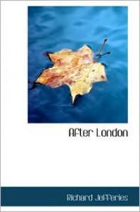 After London - Richard Jefferies