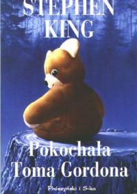 Pokochała Toma Gordona - Stephen King
