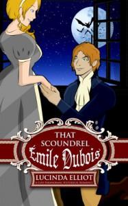 That Scoundrel Émile Dubois - Lucinda Elliot