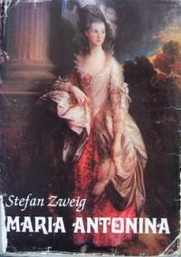 Maria Antonina - Stefan Zweig
