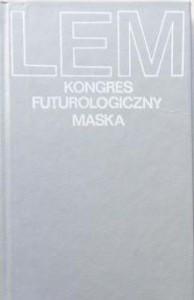 Kongres futurologiczny. Maska - Stanisław Lem
