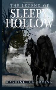 The Legend of Sleepy Hollow - Washington Irving, John Phillip Cameron