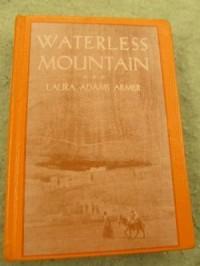Waterless Mountain - Laura Adams Armer