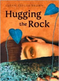 Hugging the Rock - Susan Taylor Brown