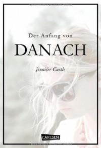 Der Anfang von danach - Jennifer Castle