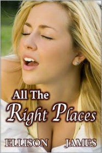 All the Right Places - Ellison James