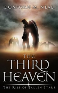 The Third Heaven: The Rise of Fallen Stars - Donovan M. Neal