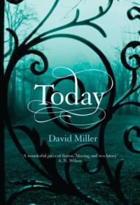 Today - David Miller