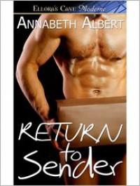 Return to Sender - Annabeth Albert