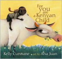 For You Are a Kenyan Child - Kelly Cunnane