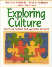 Exploring Culture: Exercises, Stories and Synthetic Cultures - Geert Hofstede, Paul B. Pedersen