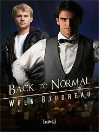 Back to Normal - Wren Boudreau