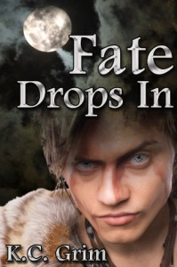 Fate Drops In - K.C. Grim