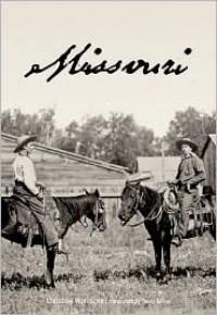Missouri - Christine Wunnicke, David Miller