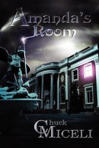 Amanda's Room - Chuck Miceli