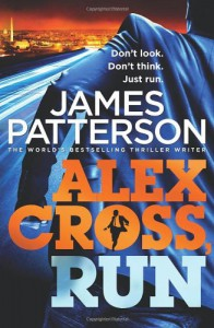 Alex Cross, Run: (Alex Cross 20) - James Patterson