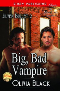 Big, Bad Vampire - Olivia  Black