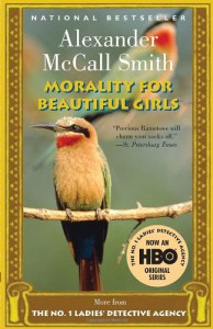 Morality for Beautiful Girls - Alexander McCall Smith