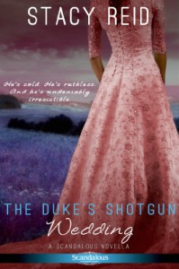 The Duke's Shotgun Wedding (Entangled Scandalous) - Stacy Reid