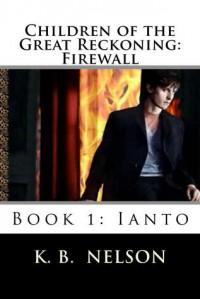 Firewall: Ianto - K.B. Nelson