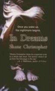 In Dreams - Shane Christopher