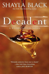 Decadent (Wicked Lovers #2) - Shayla Black