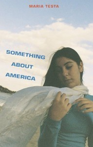 Something About America - Maria Testa